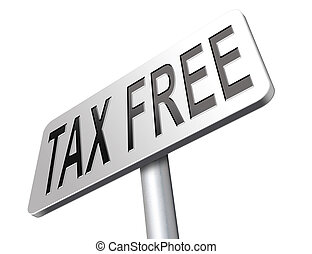 tax free - Tax free zone or not paying taxes low price shop...