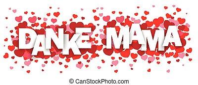 """Danke Mama Red Hearts SH - German text """"Danke Mama"""",..."""