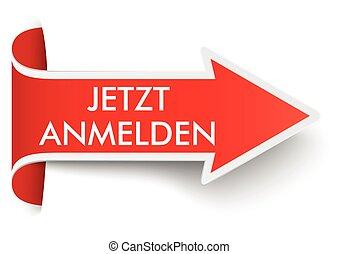 """Convert Red Arrow Banner Anmelden SH - German text """"jetzt..."""