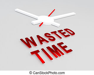 Wasted Time concept - 3D illustration of WASTED TIME title...