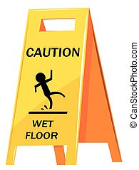 Caution sign warning about wet floor
