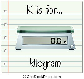 Flashcard letter K is for kilogram illustration