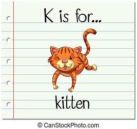 Flashcard letter K is for kitten