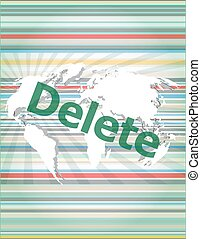 The word delete on digital screen, information technology concept vector quotation marks with thin line speech bubble. concept of citation, info, testimonials, notice, textbox