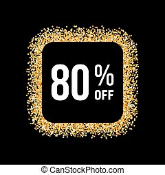 Golden Frame on Black Background with Text Eighty Percent...