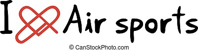 Air sports love message - Creative design of Air sports love...