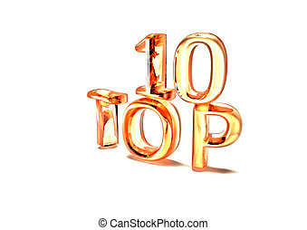 Top 10. 3D illustration. - Top 10. 3D illustration on white...