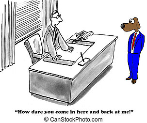 Bark at boss - Business cartoon about being angry at work.