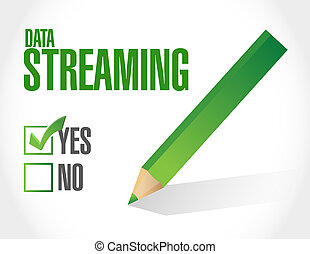 data streaming approval sign concept