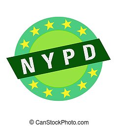 NYPD white wording on green Rectangle and Circle green stars