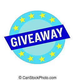 giveaway white wording on blue Rectangle and Circle blue...