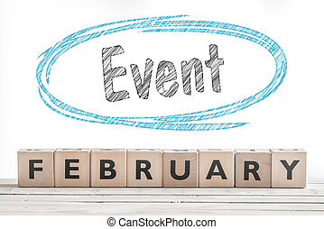 February event sign made of wood