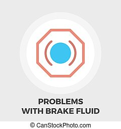 Problems with brake fluid icon flat - Problems with brake...