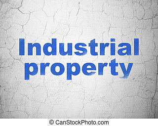 Law concept: Industrial Property on wall background