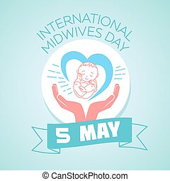 5 may International Midwives Day - Calendar for each day on...