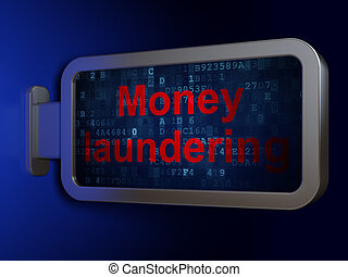 Money concept: Money Laundering on billboard background -...