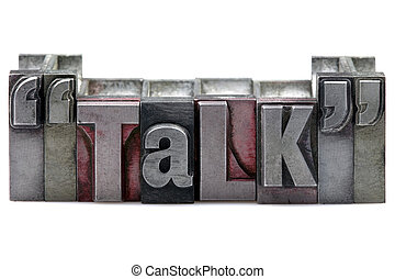 Letterpress Talk - The word Talk in old letterpress printing...