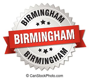 Birmingham round silver badge with red ribbon - Birmingham...