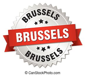 Brussels  round silver badge with red ribbon