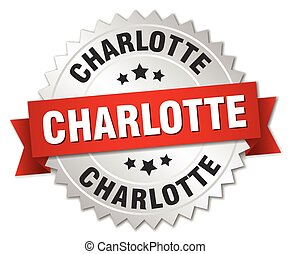 Charlotte round silver badge with red ribbon