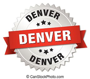 Denver round silver badge with red ribbon - Denver round...