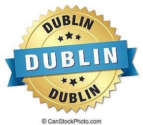 Dublin round golden badge with blue ribbon