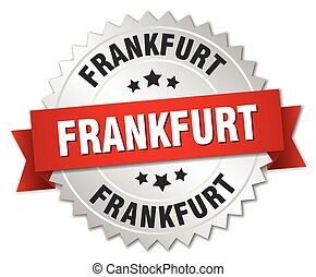 Frankfurt round silver badge with red ribbon