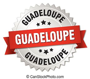 Guadeloupe round silver badge with red ribbon - Guadeloupe...