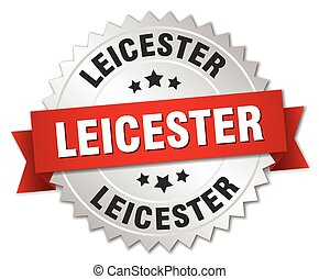 Leicester round silver badge with red ribbon