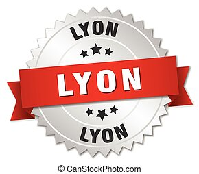 Lyon  round silver badge with red ribbon