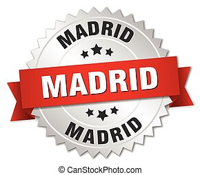 Madrid round silver badge with red ribbon