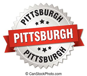 Pittsburgh round silver badge with red ribbon