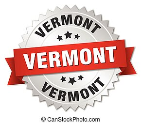 Vermont round silver badge with red ribbon