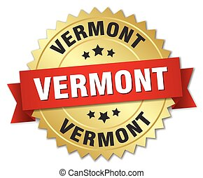 Vermont round golden badge with red ribbon