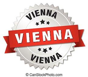 Vienna round silver badge with red ribbon - Vienna round...