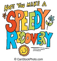 hope you make a speedy recovery message