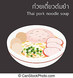 "Thai pork noodle soup with Thai alphabet ""kuai-teaw-tom-yam""..."