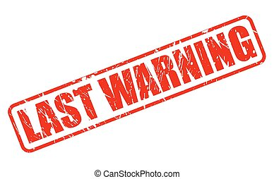LAST WARNING red stamp text on white