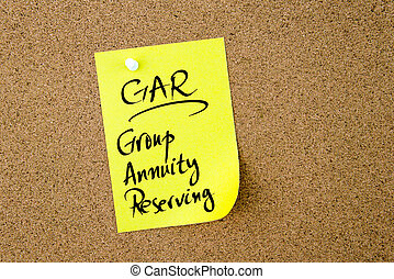 Business Acronym GAR Group Annuity Reserving written on...