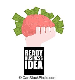 Ready business idea. Business Solutions. brain in his hand and money. concept is profitable. plan of attracting wealth