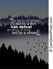 Motivational quote poster - An army of sheep led by a lion...