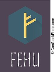 Fehu rune of Elder Futhark in trend flat style Old Norse...