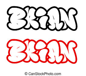 Brian in funny graffiti style fonts