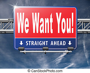 we want you weu2019r hiring new recruits for a job vacancy