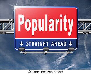 Popularity fame and famous for bestseller or market leader...