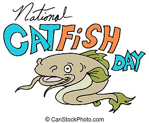 Catfish Day - An image of a national catfish day.