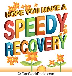 hope you make a speedy recovery message - An image of a hope...