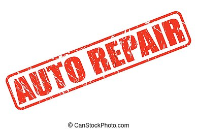 AUTO REPAIR red stamp text on white