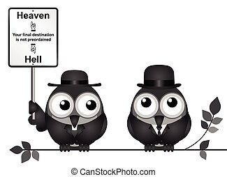 Heaven or Hell destination - Bird vicar with destination...