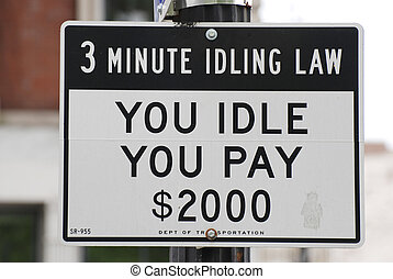 You idle you pay $2000 - Warning sign to motorists in New...